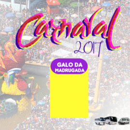 Privativo – Carnaval Galo da Madrugada 2017